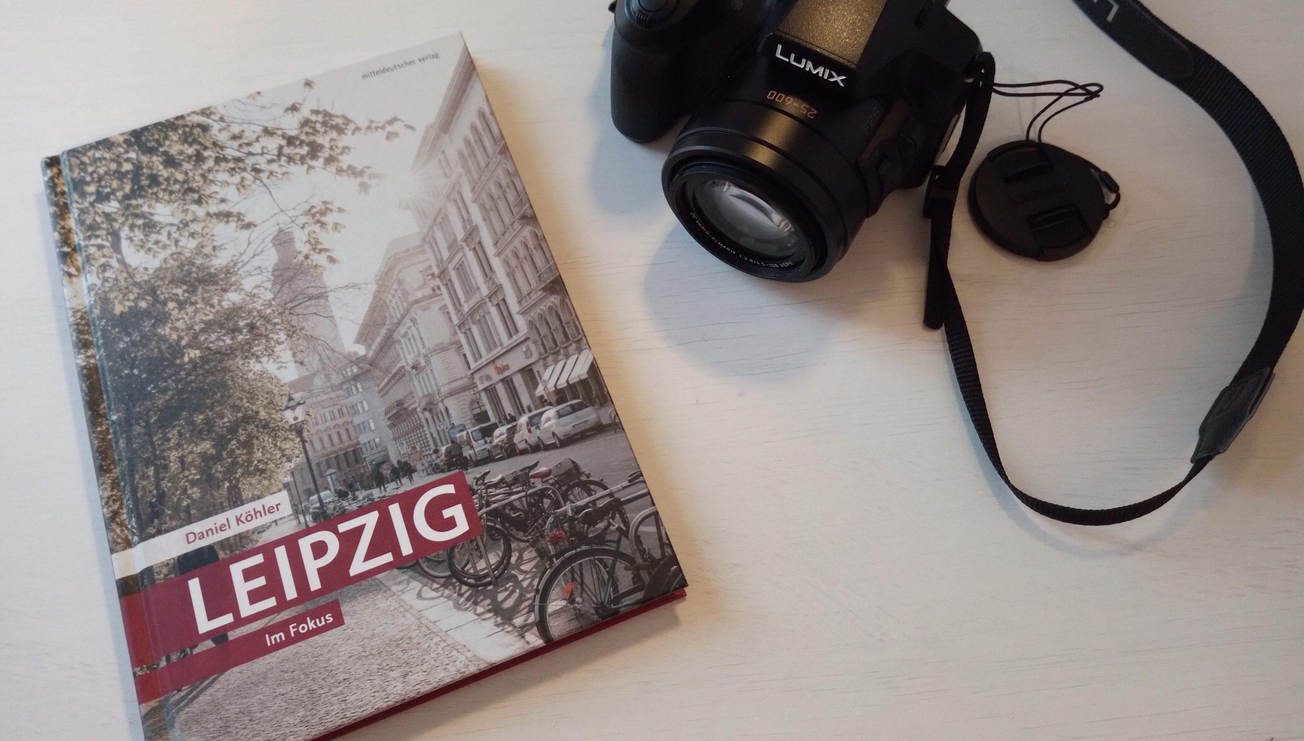 """[Entdecken] """"Leipzig. Im Fokus"""" von Daniel Köhler"""
