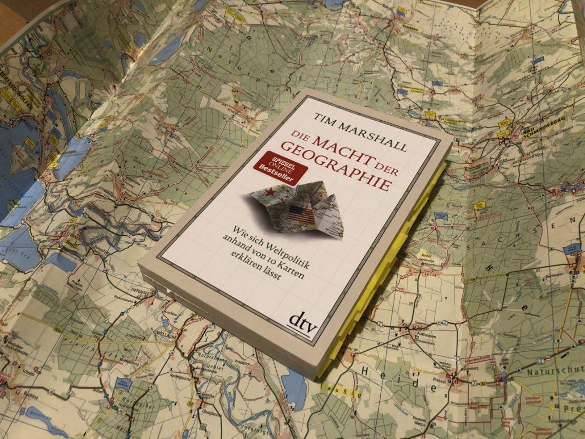 Die Macht der Geographie von Tim Marshall